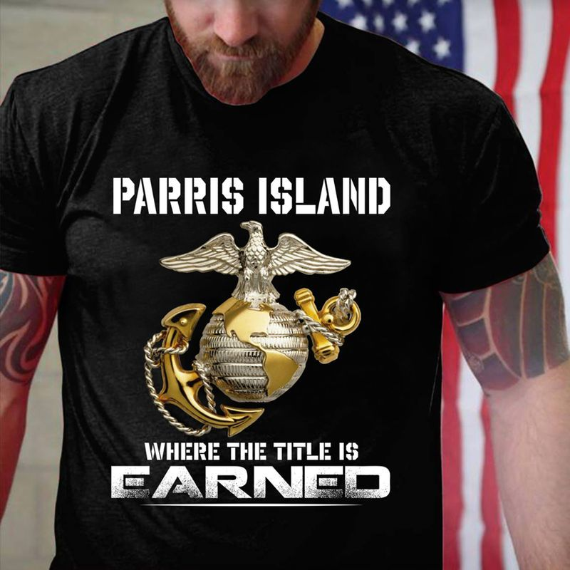 Parris Island Where The Title Is Earned T-shirt Black A5
