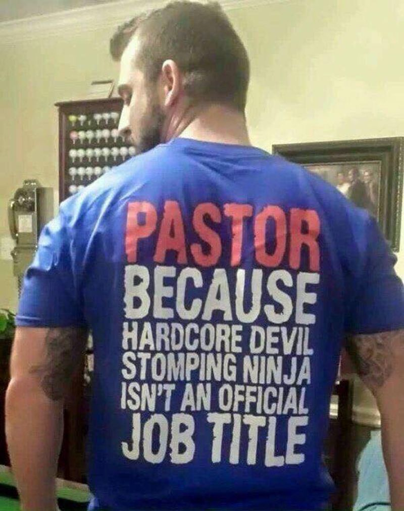 Pastor Because Hardcore Devil Stomping Ninja Isnt An Official Job Title T Shirt Blue B7