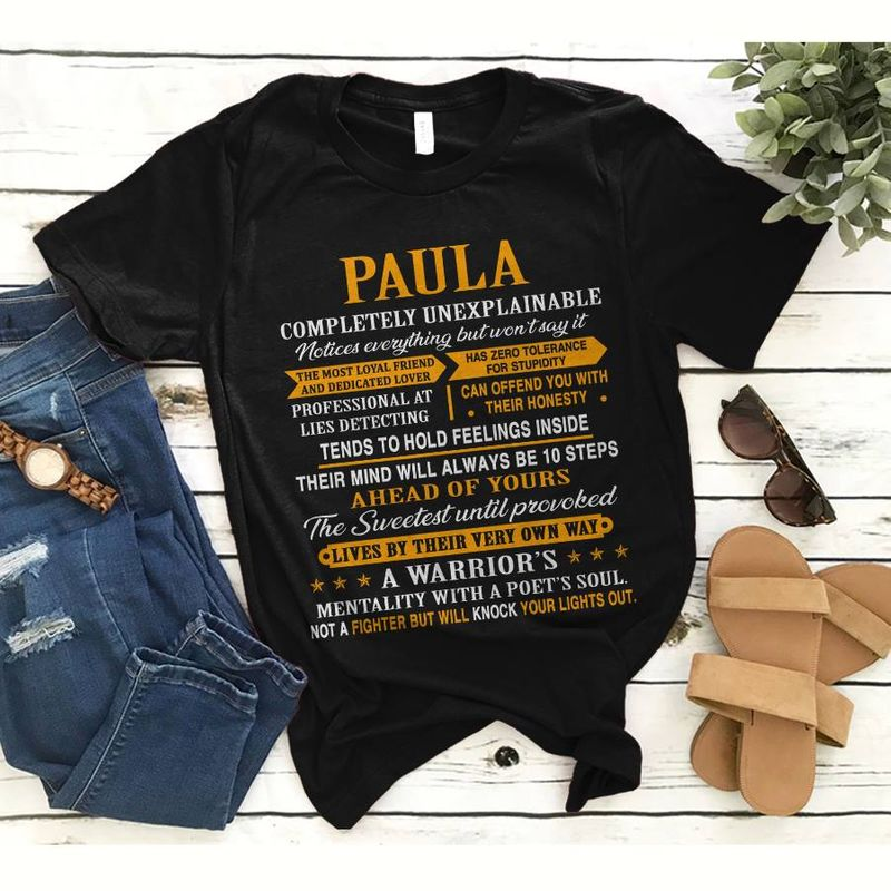 Paula Completely Unexplainable A Warriors Mentality With A Poets Soul Not A Fighter Will Knock Your Lights Out    T-shirt Black B1