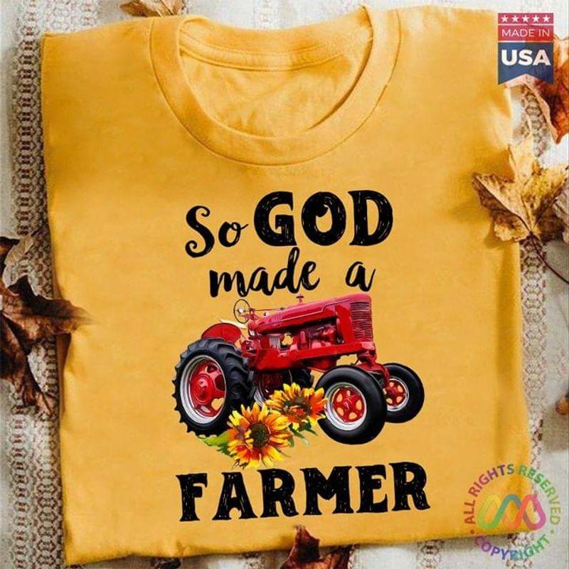 Plow Machine Sunflower So God Made A Farmer Unisex Gold Gold T Shirt Men And Women S-6XL Cotton