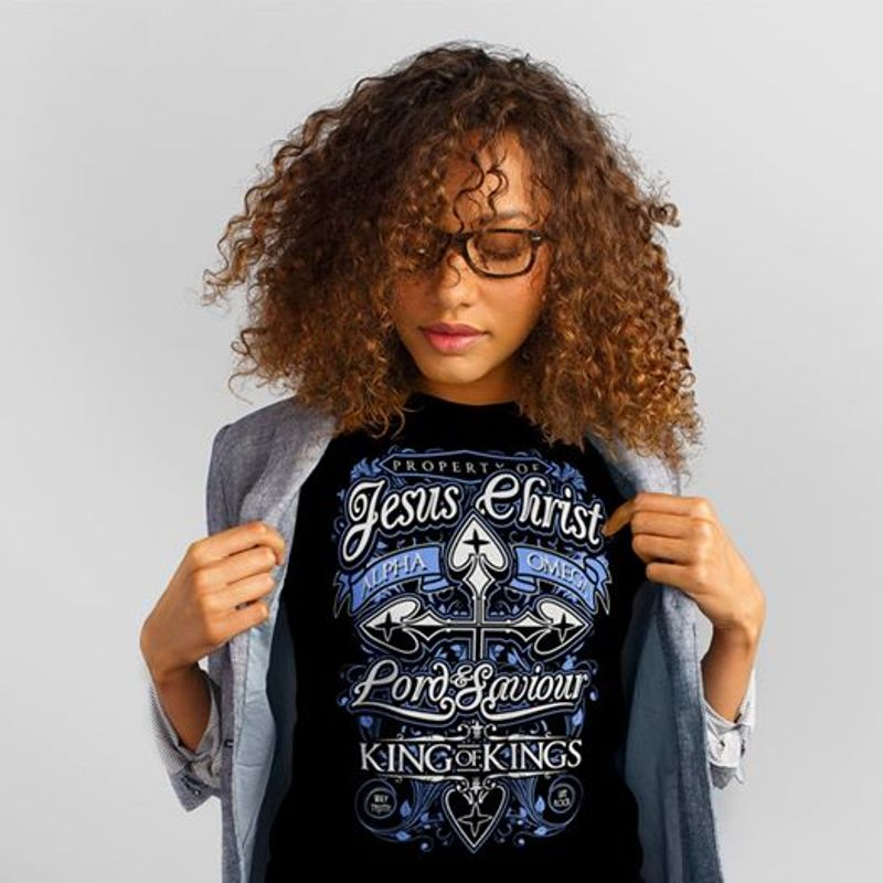 Property Of Jesus Christ Lord And Saviour King Of Kings Cross T-shirt Black A2