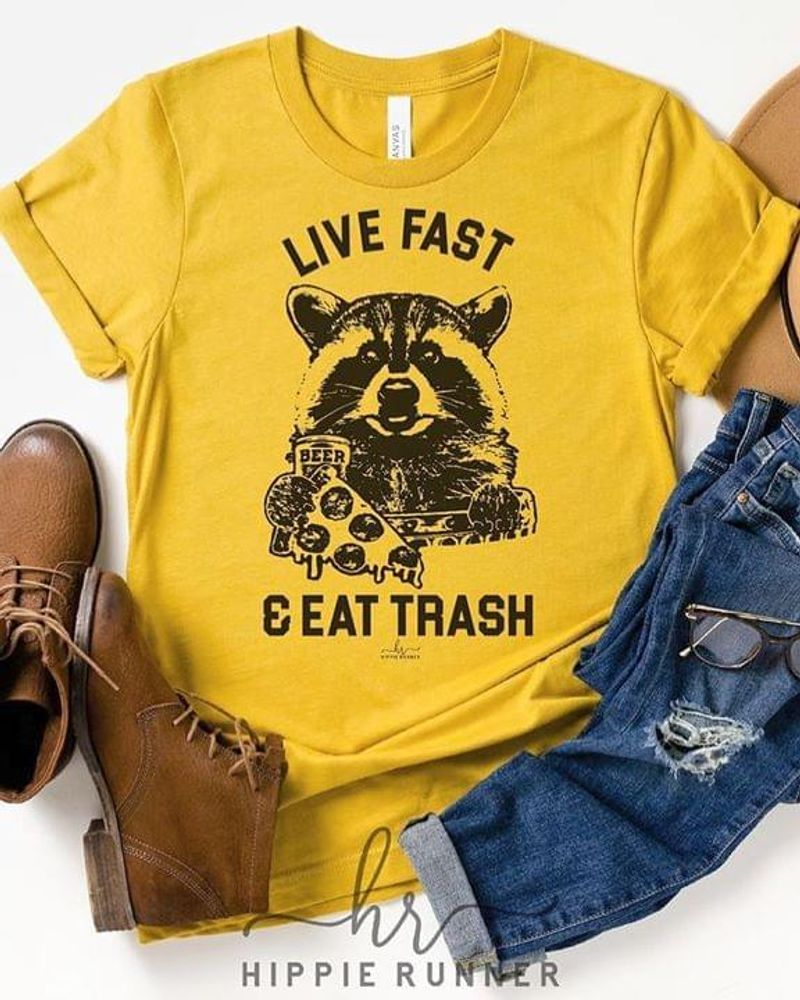 Raccoon Live Fast And Eat Trash T Shirt Yellow