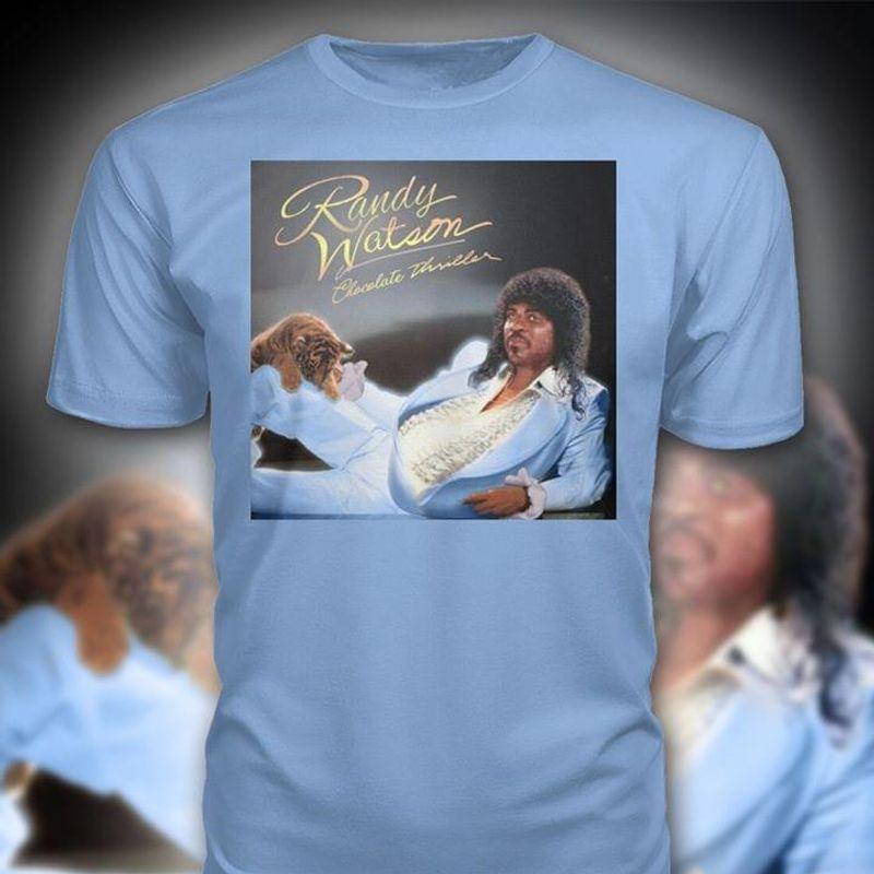 Randy Watson Chocola Thrilles Blue T Shirt Men/ Woman S-6XL Cotton