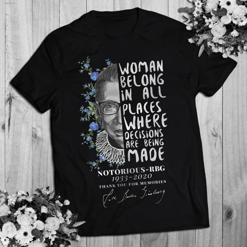 Rbg Signature Women Belong In All Places Ruth Bader Ginsburg Quote  Female Superhero Black T Shirt Men And Women S-6XL Cotton