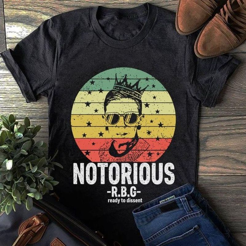 Ready To Dissent Ruth Bader Ginsburg With Crown Notorious Rbg Vintage Black T Shirt Men And Women S-6XL Cotton