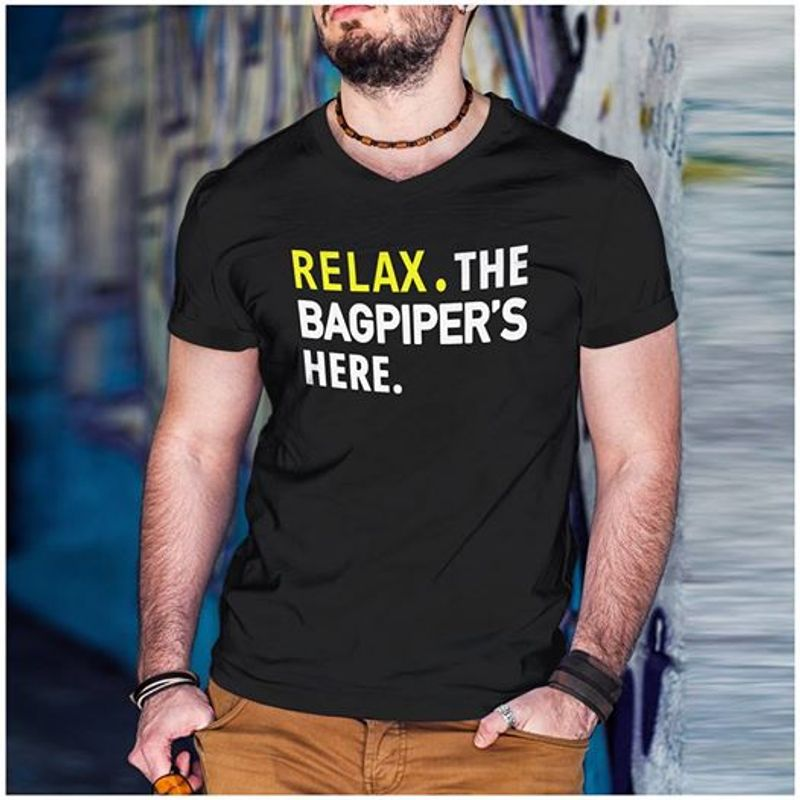 Relax The Bagpiper's Here T-shirt Black A5