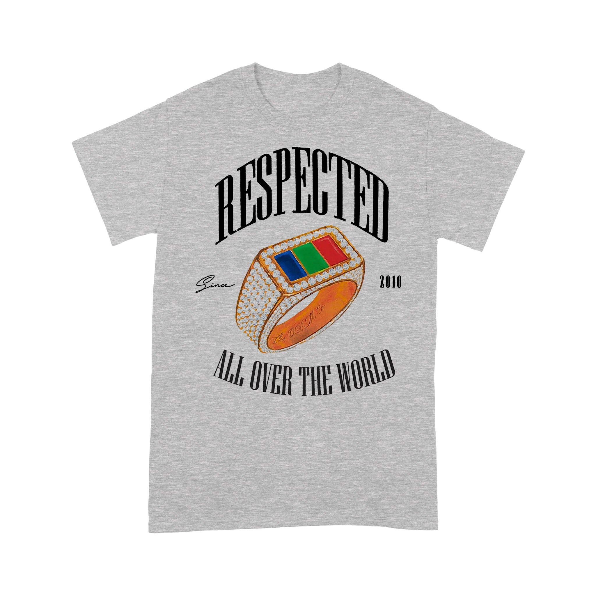 Respected All Over The World Since 2010 T-shirt