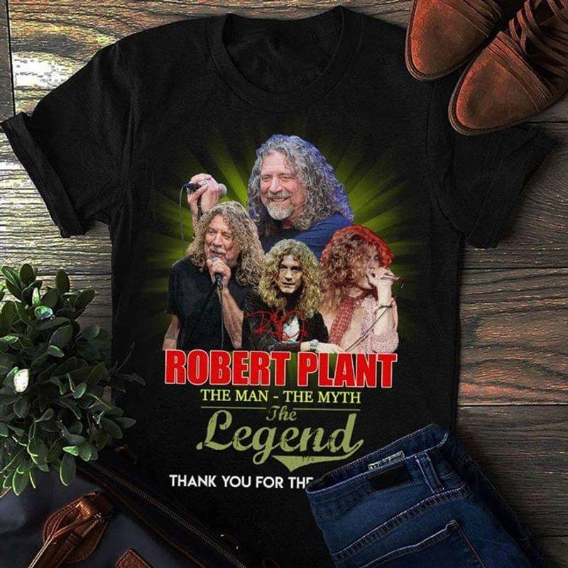 Robert Plant The Man The Myth The Legend T-Shirt Robert Plant Legend Singer Black T Shirt Men And Women S-6XL Cotton