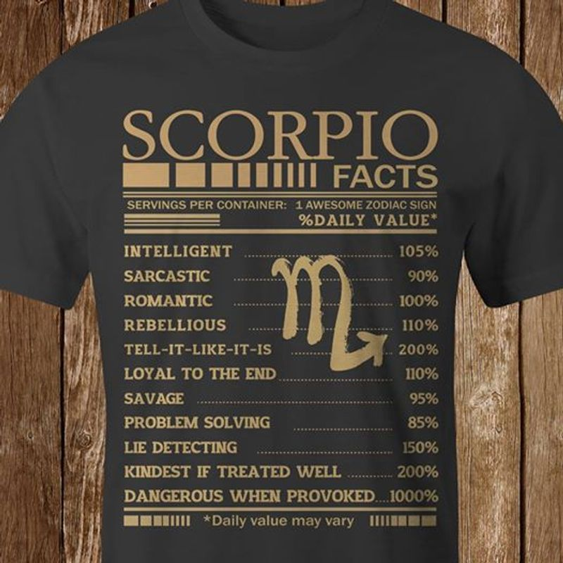Scorpio Born Facts Servings Per Container 1 Awesome Zodiac Sign T Shirt Black B4