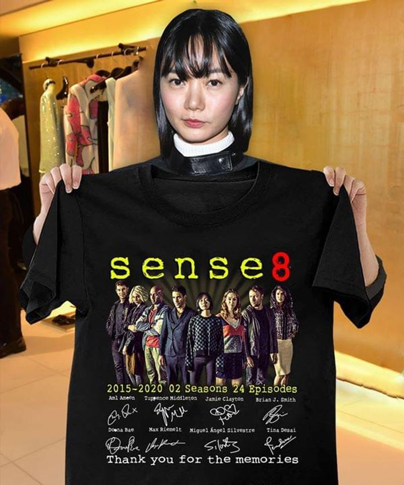 Sense8 2015 2020 2 Seasons 24 Episodes Signatures Thank You For The Memories Males And Females Black  T Shirt Men/ Woman S-6XL Cotton