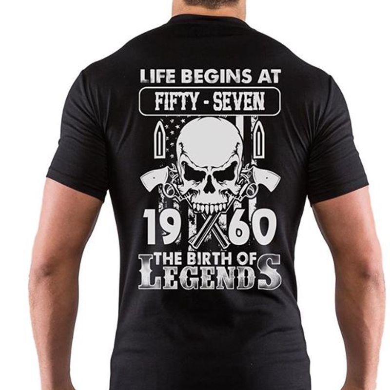 Skull Life Begins At Fifty Seven 1960 The Birth Of Legends T-shirt Black A5