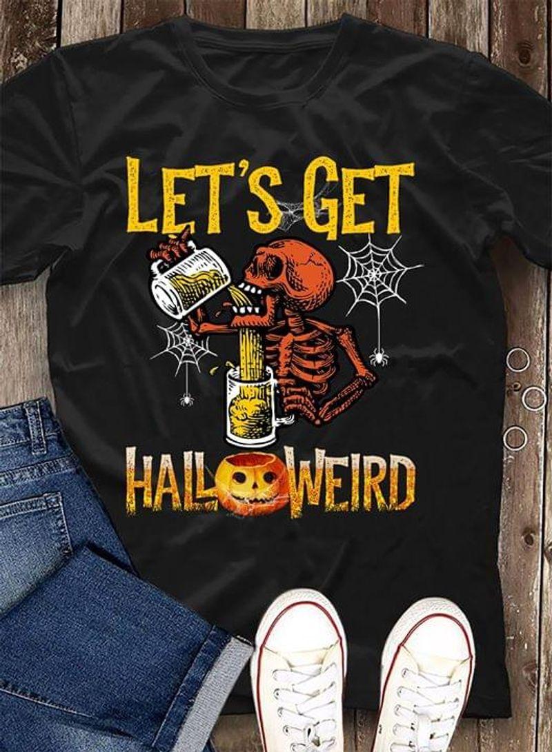 Skull Pumpkins With Beer Shirt Let's Get Halloweird Black T Shirt Men And Women S-6XL Cotton