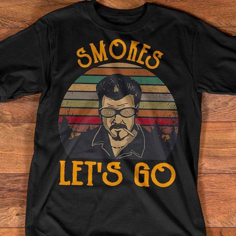 Smokers Let'S Go Vintage Trailer Park Boys Ricky Lafleur Smoking Black T Shirt Men/ Woman S-6XL Cotton