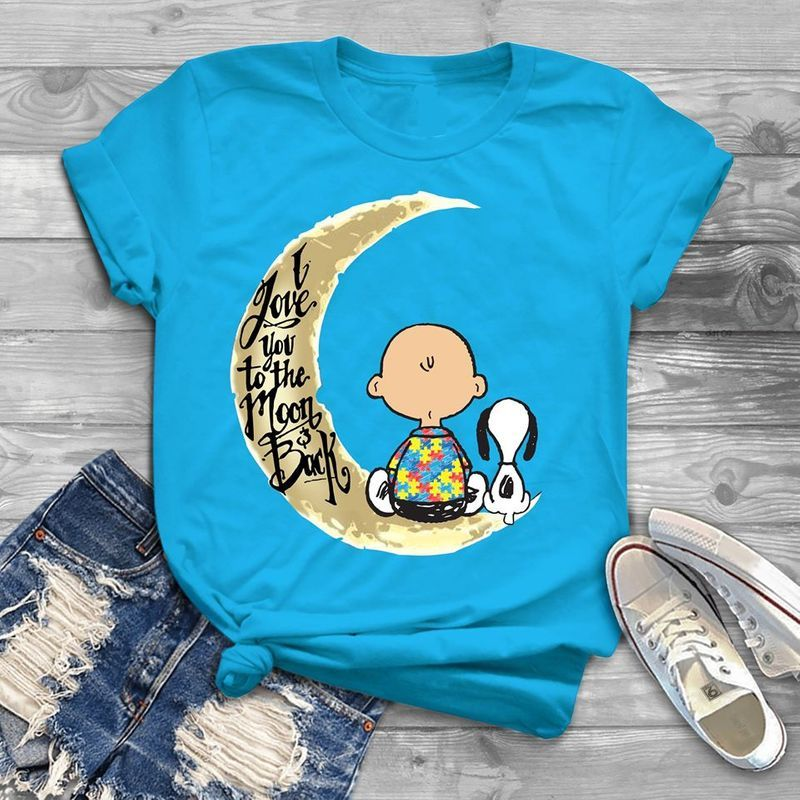 Snoopy And Charlie Brown Autism I Love You To The Moon Back T Shirt Blue A5