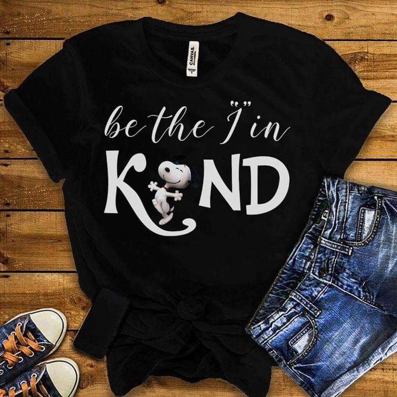 Snoopy And Friends Lover Gift Tee Be The I Kin Kind Quote Thanksgiving Christmas Gift Idea Black T Shirt Men And Women S-6XL Cotton