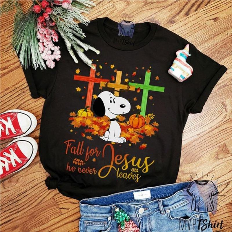 Snoopy Lovers Fall For Jesus He Never Leaves Christmas Gift Black T Shirt Men And Women S-6XL Cotton