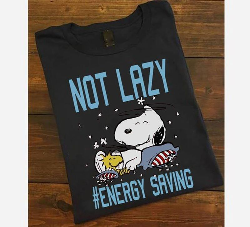 Snoopy Lovers Shirt Snoopy Funny Not Lazy Energy Saving Dark Heather T Shirt Men And Women S-6XL Cotton