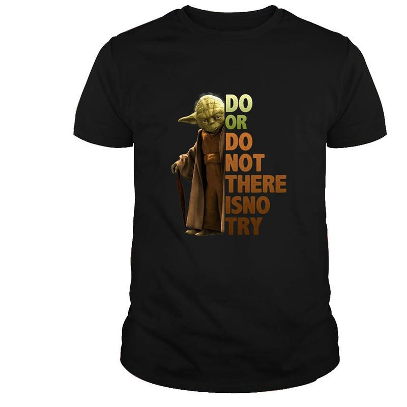 Star Wars Yoda Do Or Do Not There Is No Try T-shirt - Black