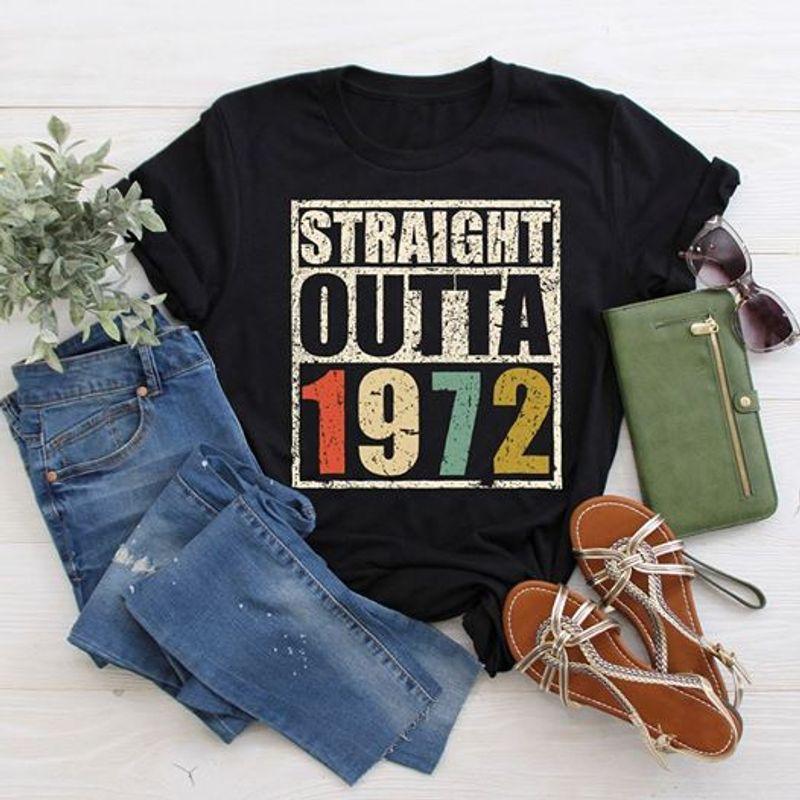 Straight Outta 1972    T-shirt Black B1