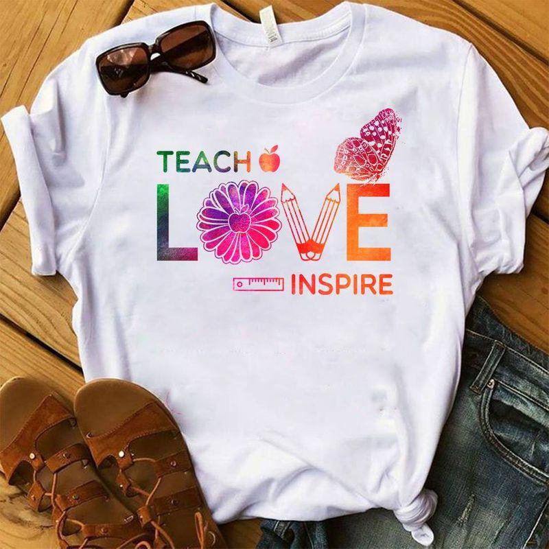 Teach Love Inspire  T Shirt White B1