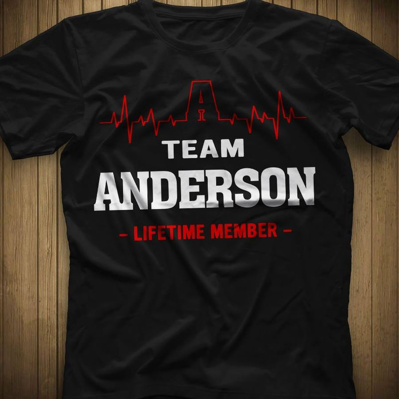 Team Anderson Life Time Member  T-shirt Black A9