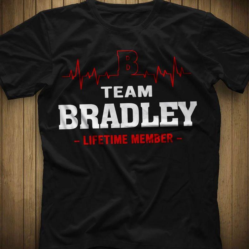 Team Bradley Lifetime Member   T-shirt Black B1