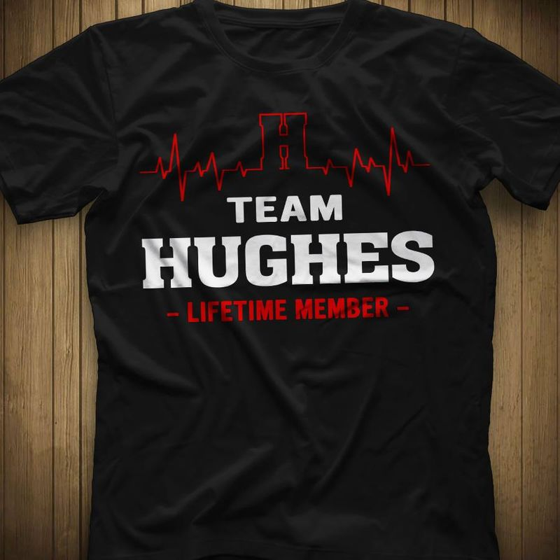 Team Hughes Lifetime Member   T-shirt Black B1