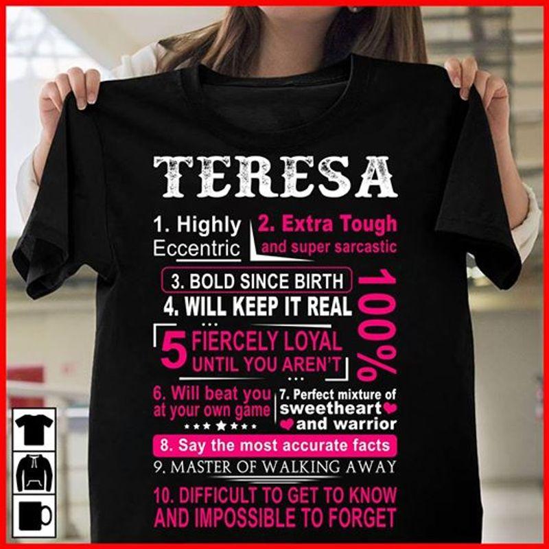 Teresa Highly Eccentric Extra Tough And Super Sarcastic – T-shirts Black B7