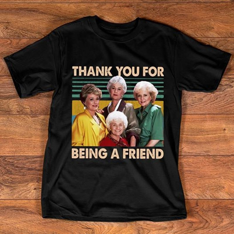 Thank You For Being A Friend Old Lady T Shirt Black A8