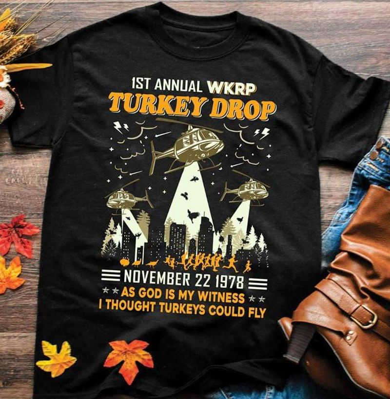 The 1st Annual Wkrp Turkey Drop Happy Thanksgiving Day Black T Shirt Men And Women S-6XL Cotton