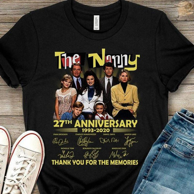 The Nanny 27th Anniversary 1993-2020 Thank You For The Memories Signature Black T Shirt Men And Women S-6XL Cotton