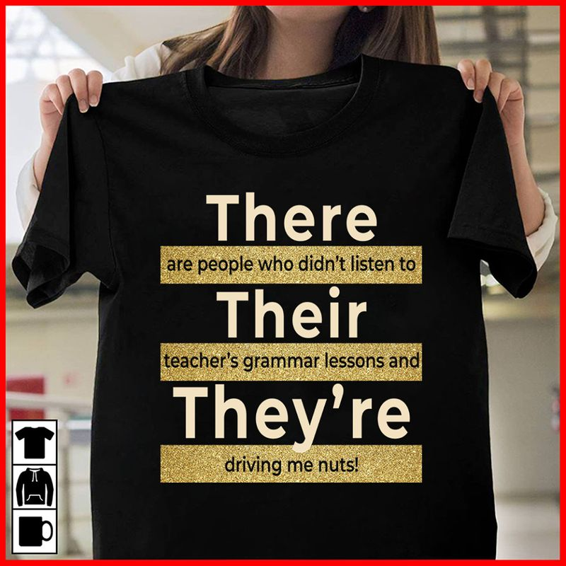 There Their They Re T-shirt Black A8