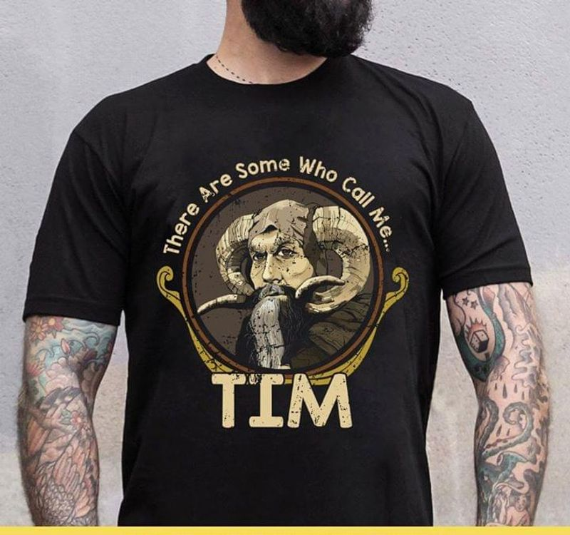 Tim The Enchanter There Are Some Who Call Me Black T Shirt Men/ Woman S-6XL Cotton