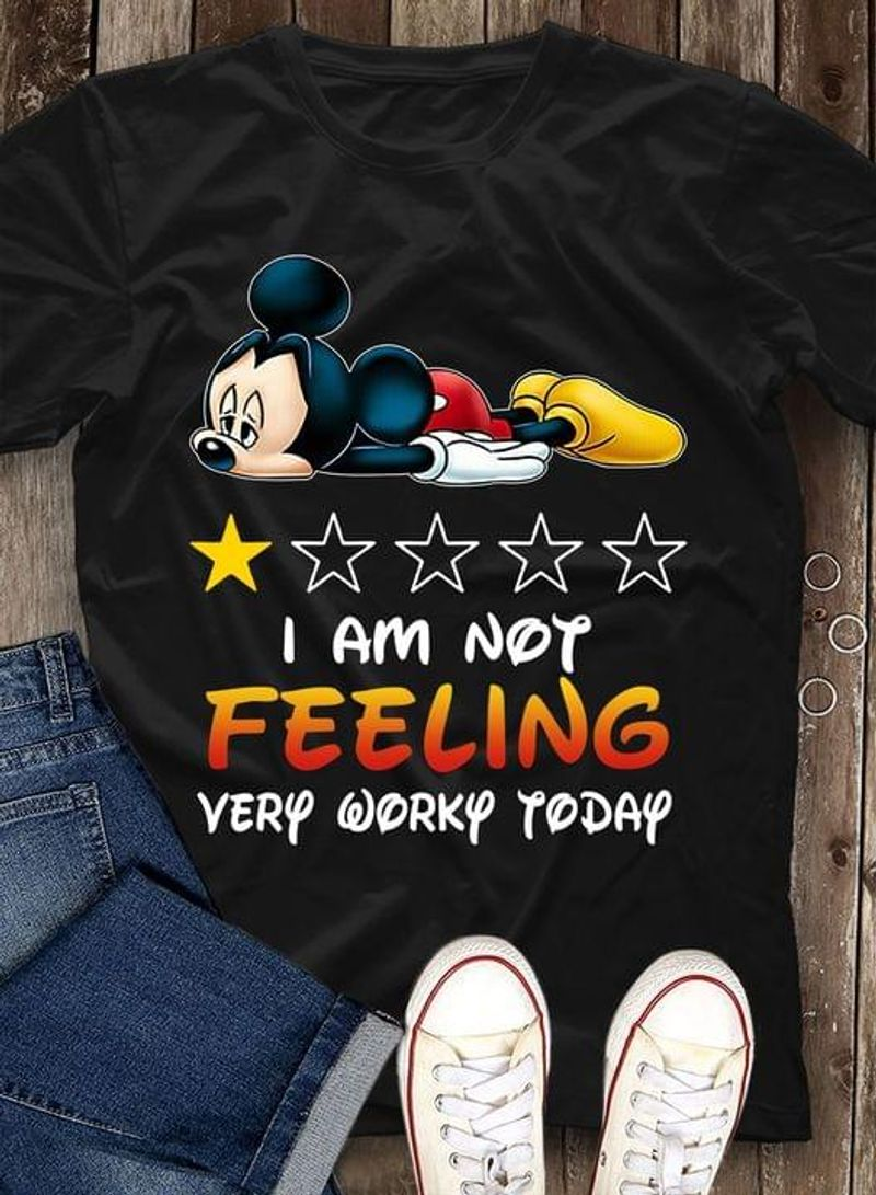 Tired Mickey Mouse Bad Rating I Am Not Feeling Worky Today Lazy Mickey Mouse Black T Shirt Men And Women S-6XL Cotton