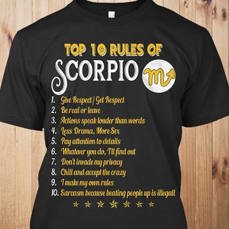 Top 10 Rules Of Scorpio Give Respect Get Respect T-shirt Black A5