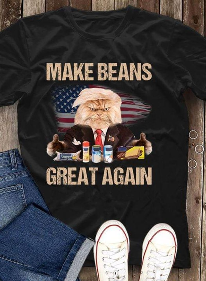Trump Cat Make Beans Great Again America Flag Funny Quote Black T Shirt Men And Women S-6XL Cotton