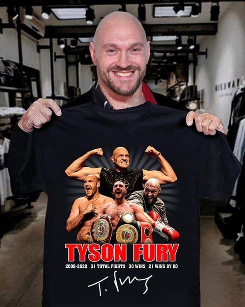 Tyson Luke Fury 2008-2020 Signature Black T Shirt Men/ Woman S-6XL Cotton