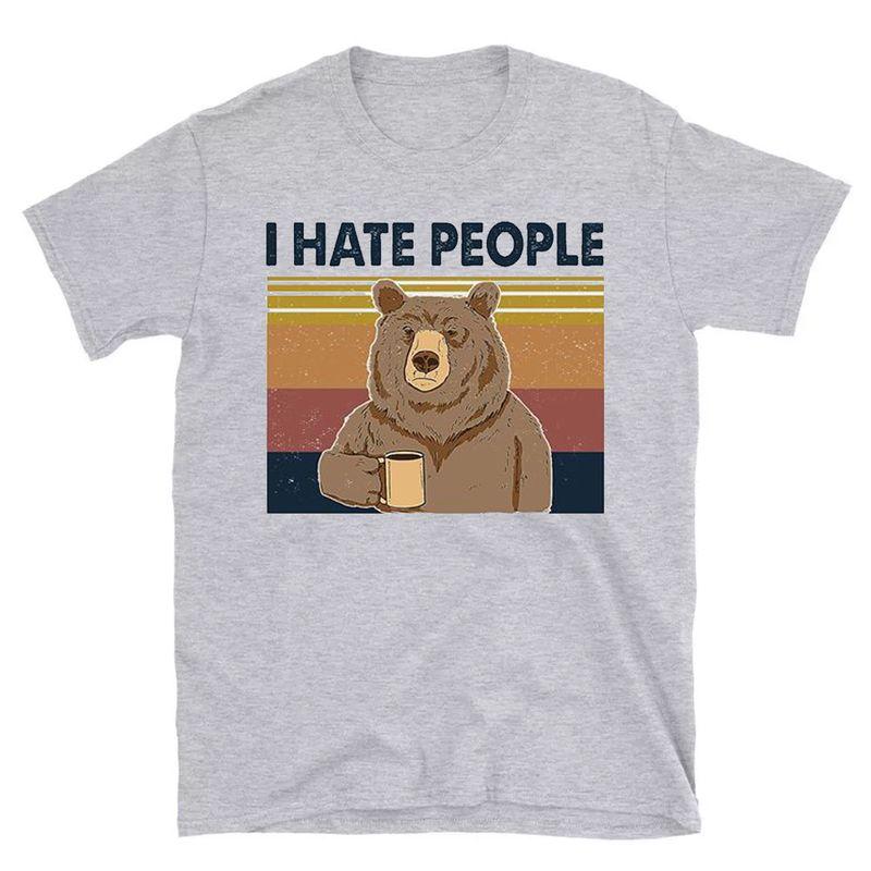 Vintage I Hate People Bear Coffee Shirt