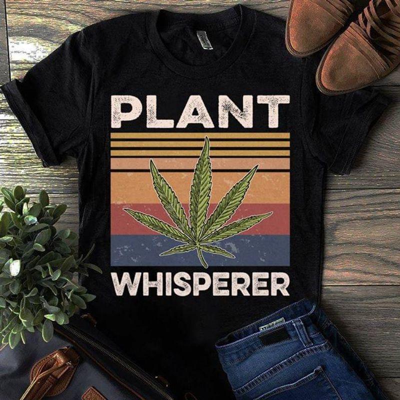 Weed Plant Whisperer Retro Vintage Gardener Planting Black T Shirt Men And Women S-6XL Cotton