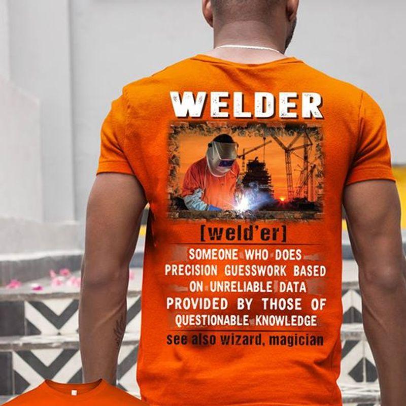 Welder Welder Questionable Knowledge See Also Wizard Magician  T Shirt ORANGE B1