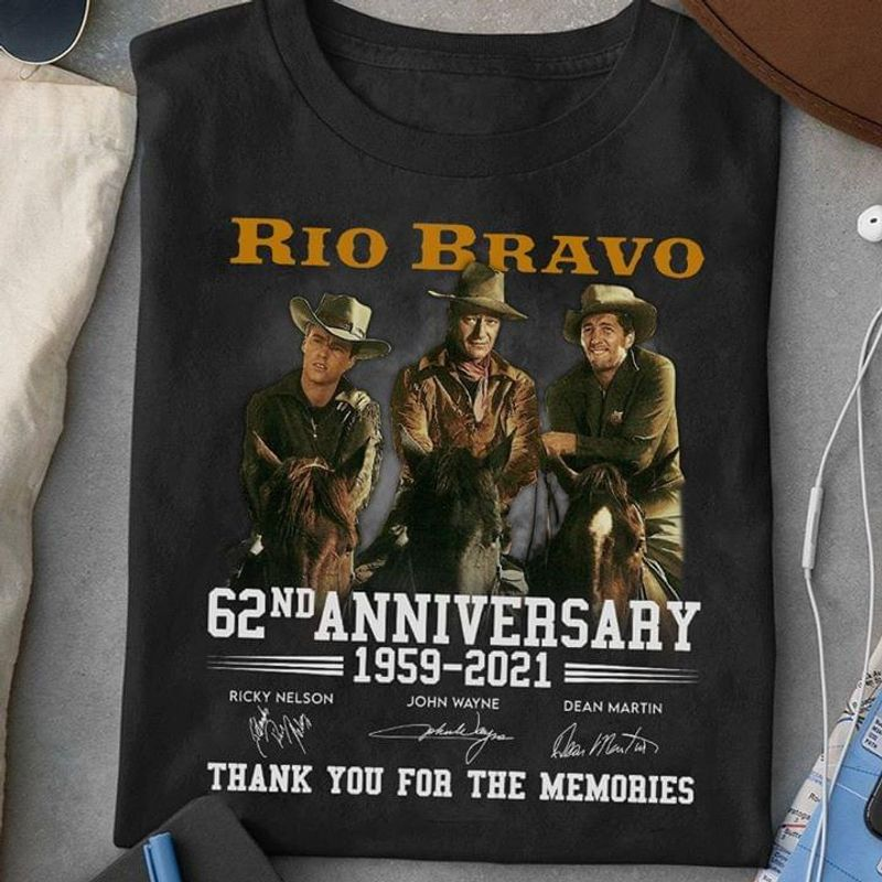 Western Film Lover Rio Bravo Fans 62nd Anniversary Thank You For The Memories Signature Black T Shirt Men And Women S-6XL Cotton
