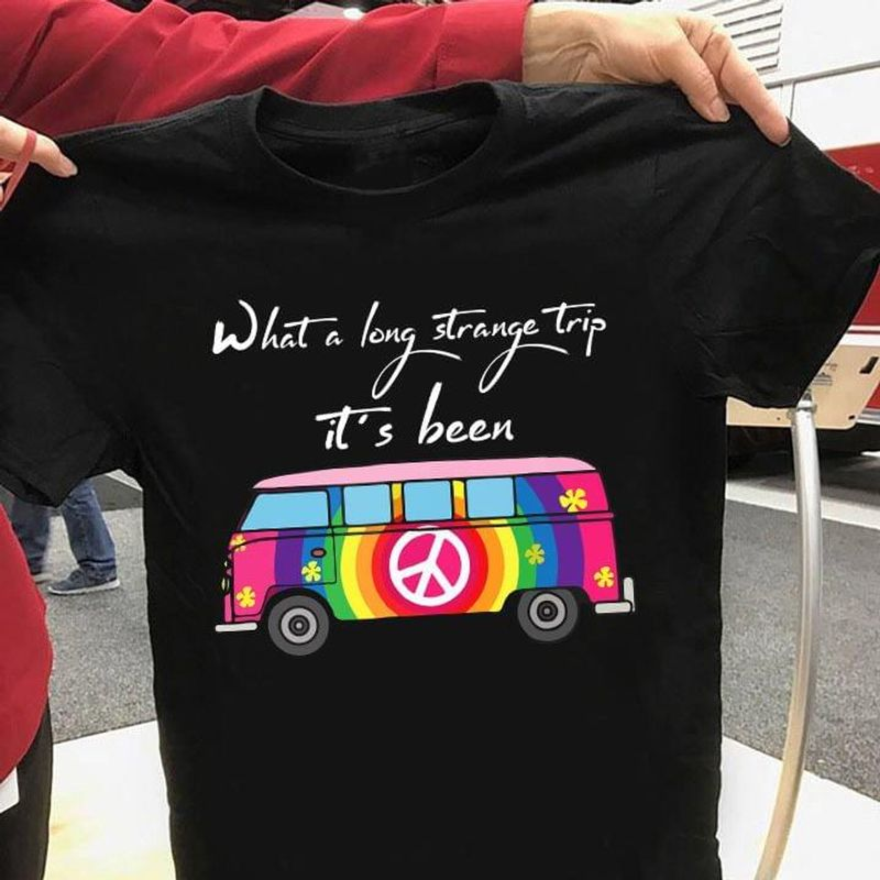 What A Long Strange Trip It's Been Hippie Bus Vw Bus Peace Sign Awesome Gift For Hippie Culture Lovers Black T Shirt S-6xl Mens And Women Clothing