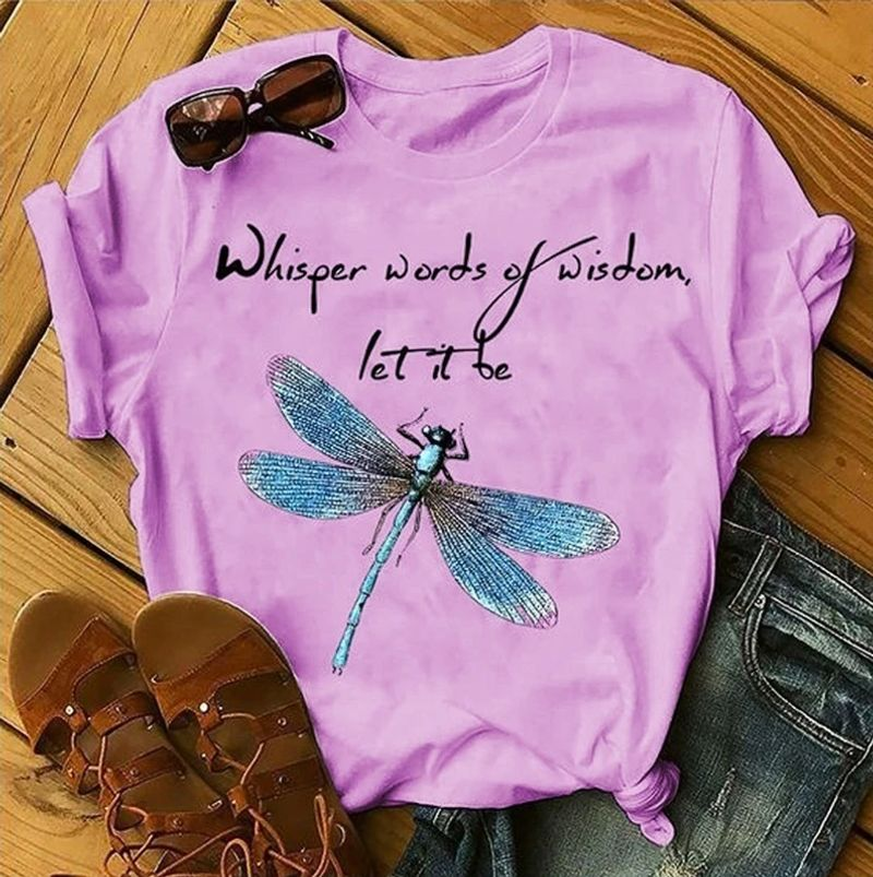 Whisper Words Of Wisdom Let It Be Dragonfly T Shirt Pink