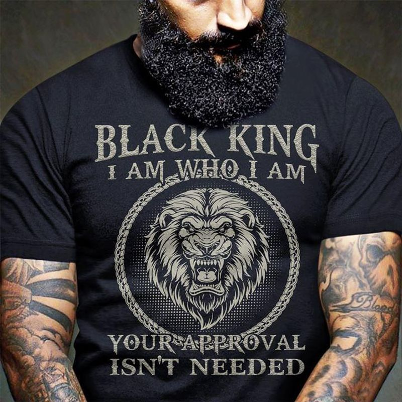 Who I Am Lion Black King Suitable For Daddy Wearing Out The Street Black Shirt