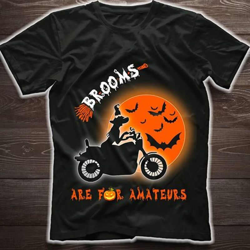 Witch Brooms Are For Amateurs T-Shirt Black A5