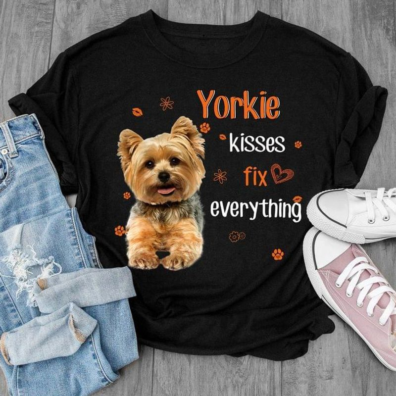 Yorkshire Terrier Yorkie Kisses Fix Everything Gift For Dog Lovers Black T Shirt Men And Women S-6XL Cotton