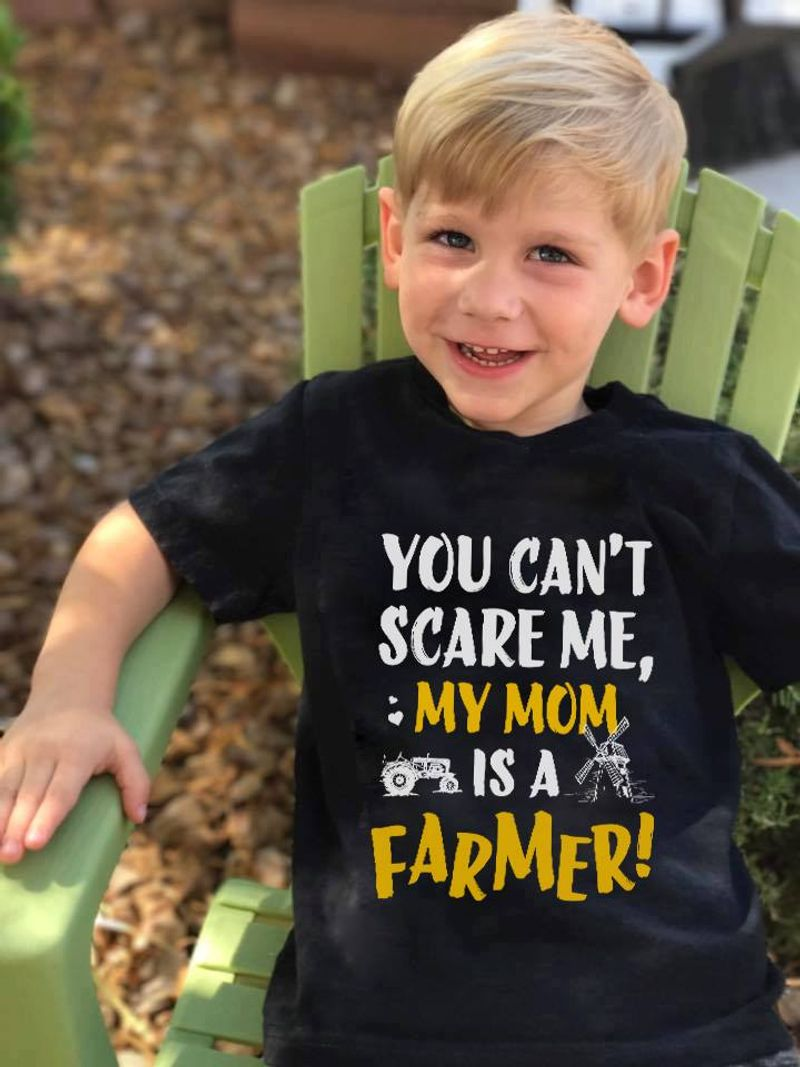You Cant Scare Me My Mom Is A Farmer T Shirt Black A5