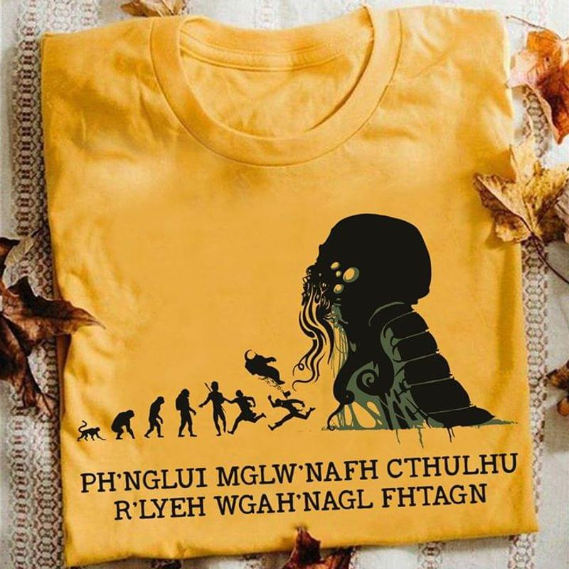 Your Life Is Better Ph'nglui Mglw'nafh Cthykhu R'lyeh Wgah'nagl Fhtagn Cthulhu Love Craftian Yellow T Shirt S-6xl Mens And Women Clothing